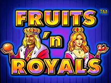 Fruits And Royals в Вулкан бесплатно